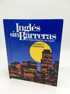 Ingles Sin Barreras Course 4 Manual/Book Only (calendar)Learn English Or Spanish