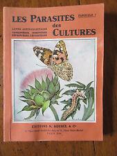 Les parasites des cultures fascicule I. Ed Boubée 1945