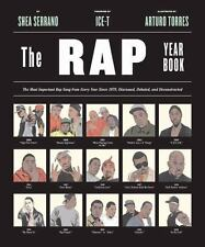 The Rap Year Book: The Most Important Rap Song From Every Year Since 1979, Discu