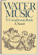 Water Music - Signed by T. Coraghessan Boyle - First Edition HC -  T. C. Boyle