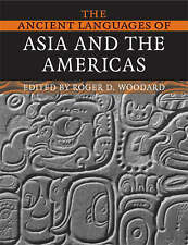 The Ancient Languages of Asia and the Americas by Cambridge University Press (Pa