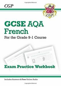 GCSE French AQA Exam Practice Workbook - for the Grade 9-1 Cours... by CGP Books