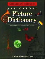 The Oxford Picture Dictionary: Intermediate Workbook (The Oxford Picture Diction