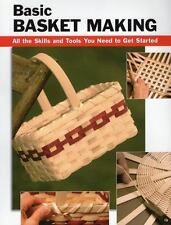 Basic Basket Making: All the Skills and Tools You Need to Get Started How To Ba
