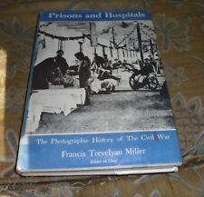 Prisons and Hospitals, by Francis Trevelyan Miller, HC/DJ, 1957, Civil War