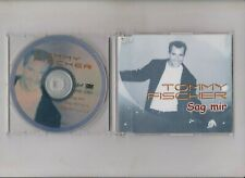 Sag mir - Single CD - Tommy Fischer - 3 Tracks
