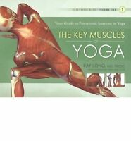 The Key Muscles of Yoga by Ray Long Paperback Book | NEW & Free Shipping AU