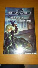 Shadowrun - Trilogie des Secrets du pouvoir, T.2 : Choisis bien tes ennemis