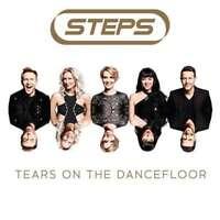 Steps - Tears On The Dancefloor NEW LP