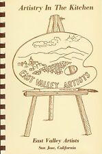 ARTISTRY IN THE KITCHEN VINTAGE COOKBOOK EAST VALLEY ARTISTS SAN JOSE CALIFORNIA
