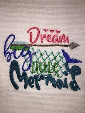 Embroidered White Kitchen Bar Towel- Dream big little Mermaid BS0992