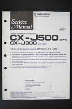 Pioneer CX-J500 CX-J300 Original Tuner Amplificateur Manuel de Service / o104