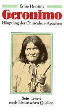 GERONIMO - Häuptling der Chiricahua-Apachen - Ernie Hearting BUCH