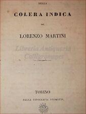 MEDICINA - MARTINI, Lorenzo: COLERA INDICA 1831 Torino Fodratti, Morbo Cura