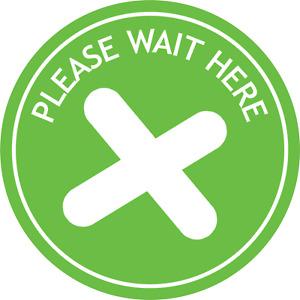 Social Distancing Floor Sticker/Decals - Anti Slip, Please wait here Stickers