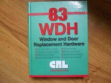83 Wdh Windo and Door Replacement Hardware - 2007 Hc