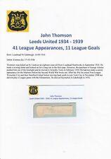 JOHN THOMSON LEEDS UNITED 1934-1939 VERY RARE ORIGINAL HAND SIGNED CUTTING/CARD