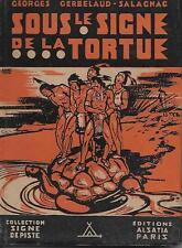 SIGNE DE PISTE / SOUS LE SIGNE DE LA TORTUE - ILLUSTRE -1945- TTBE !