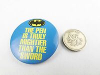 VINTAGE BATMAN THE PEN IS MIGHTIER THAN THE SWORD RETRO BADGE COLLECTABLE 1970S