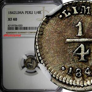 Peru Silver 1842 1/4 Real Lima Mint NGC XF40  KM# 143.1