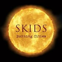 The Skids - BURNING CITIES [CD]