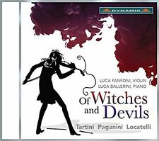 OF WITCHES AND DEVILS: TARTINI, PAGANINI, LOCATELLI NEW CD