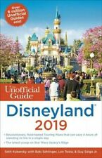 Unofficial Guide to Disneyland 2019 [The Unofficial Guides]
