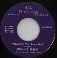 Soul 45 Donnie Elbert - That'S If You Love Me / Can'T Get Over Losing You On All