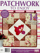 PATCHWORK TO ENJOY.  MAGAZINE. 2015  PATTERN SHEETS ATTACHED.