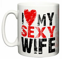"""Dirty Fingers Anniversary Mug """"I Love My Sexy Wife, Yes She Bought Me This"""""""