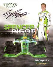 2018 SPENCER PIGOT signed INDIANAPOLIS 500 HERO PHOTO CARD INDY CAR FUZZYS VODKA