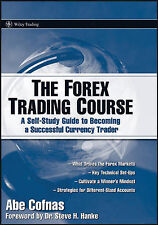 The Forex Trading Course: A Self-study Guide to Becoming a Successful...