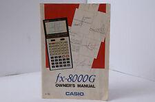 CASIO FX-8000G OWNERS MANUAL – CALCULATOR MANUAL