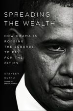 Spreading the Wealth: How Obama is Robbing the Suburbs to Pay for the Cities by