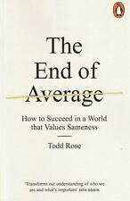 The End of Average - How To Succeed In A World That Values Sameness by Todd Rose
