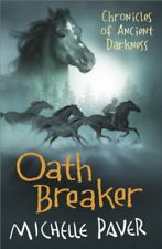Oath Breaker: Book 5 (Chronicles of Ancient Darkness),Michelle ,.9781842551165