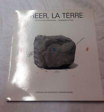 Créer la Terre - Céramique/Sculpture catalogue d'expo Romilly sur Seine 1984
