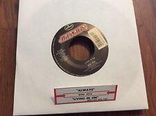 Bon Jovi-Always(Single Edit)- Livin In Sin Unplayed 45 rpm