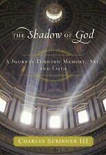 The Shadow of God: A Journey Through Memory, Art, and Faith-ExLibrary
