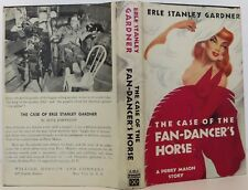 ERLE STANLEY GARDNER The Case of the Fan-Dancer's HorseFIRST EDITION