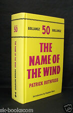 THE NAME OF THE WIND Patrick Rothfuss UK SIGNED 1st ED HB/DJ Gollancz 50