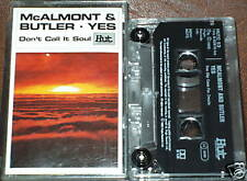 MCALMONT & BUTLER YES DONT CALL IT SOUL CASSETTE SINGLE