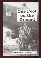 ONE FOOT ON THE GROUND by NORMAN EMMOTT (SIGNED)