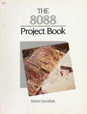 The 8088 Project Book by Grossblatt, Robert