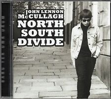 John Lennon McCullagh - North South Divide (2013 CD) New