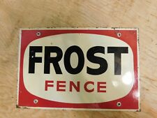 RARE Canadian Frost Fence Advertising Sign 6x9