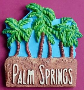 Souvenir Fridge Magnet Palm Springs Palms California USA
