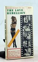 Vintage Erotic Sleaze Pulp 1967 The Love Rebellion Underground Hippy NYC Life