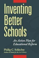 Inventing Better Schools: An Action Plan for Educational Reform (Paperback or So
