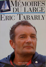 MEMOIRES DU LARGE PAR ERIC TABARLY
